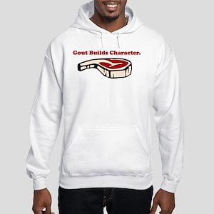 Gout Builds Character Sweatshirt