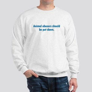 Animal Abusers Sweatshirt