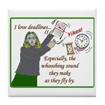 I love deadlines! Tile Coaster
