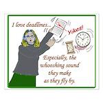 I love deadlines! Small Poster