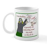 I love deadlines! Mug
