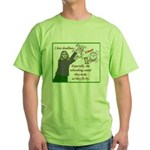 I love deadlines! Green T-Shirt