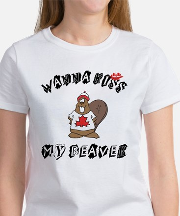Wanna Kiss My Beaver Women's T-Shirt
