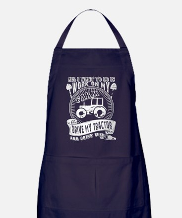 All I Want To Do Is Work On My Farm T Apron (dark)