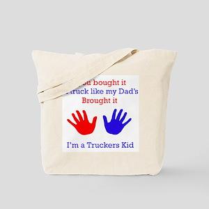 I'm a Truckers Kid Tote Bag