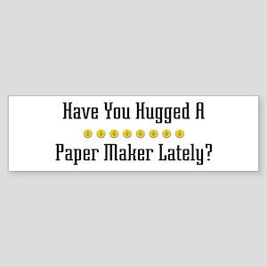 Hugged Paper Maker Bumper Sticker