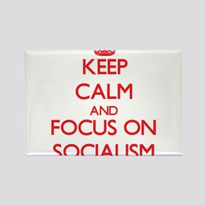 Keep Calm and focus on Socialism Magnets