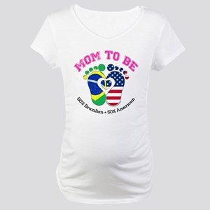 Brazilian American Mom to Be Maternity T-Shirt