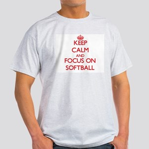 Keep Calm and focus on Softball T-Shirt