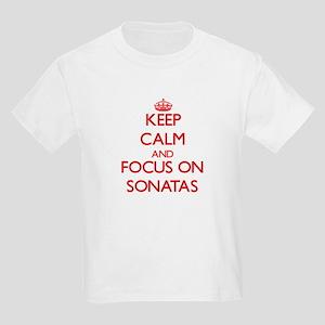 Keep Calm and focus on Sonatas T-Shirt