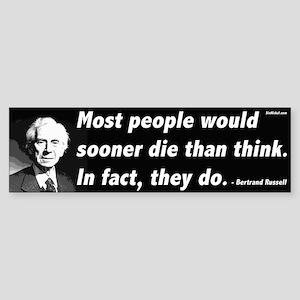 Bertrand Russell On Thinking Bumper Sticker
