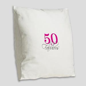 50 and Fabulous Pink Black Burlap Throw Pillow