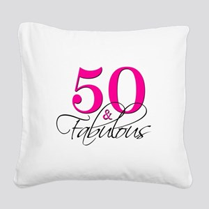50 and Fabulous Pink Black Square Canvas Pillow
