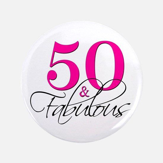 """50 and Fabulous Pink Black 3.5"""" Button"""