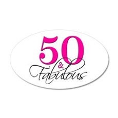 50 and Fabulous Pink Black Wall Decal