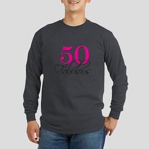 50 and Fabulous Pink Black Long Sleeve T-Shirt