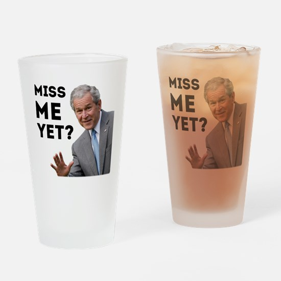 Miss Me Yet? Anti Obama Drinking Glass