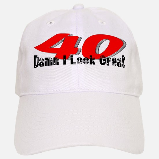 40th Birthday | Damn I Look G Baseball Baseball Cap