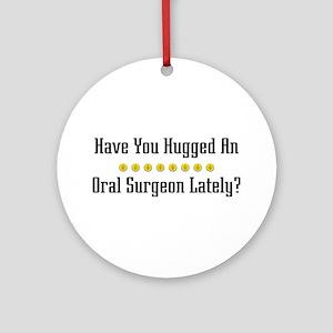 Hugged Oral Surgeon Ornament (Round)