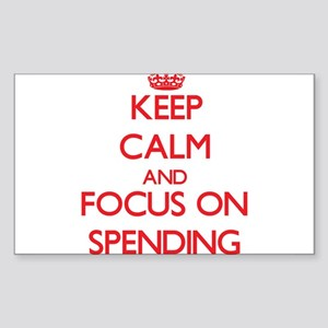 Keep Calm and focus on Spending Sticker