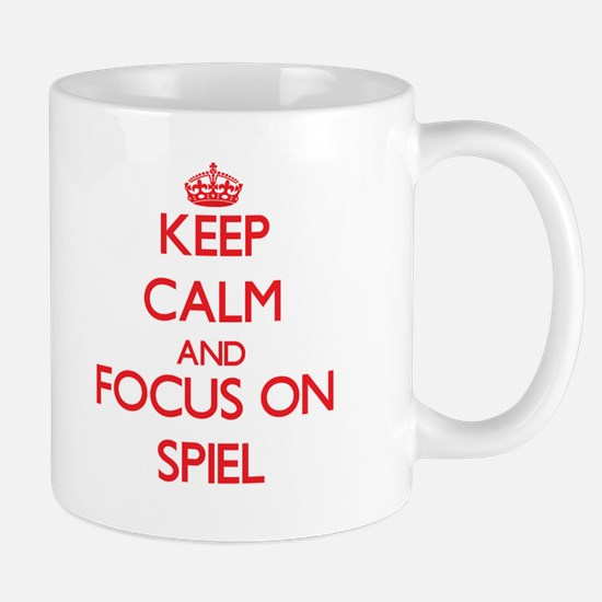 Keep Calm and focus on Spiel Mugs