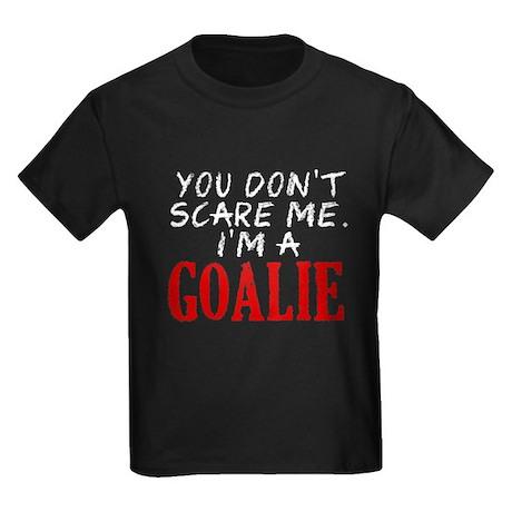 You Don't Scare Goalie Kids Dark T-Shirt