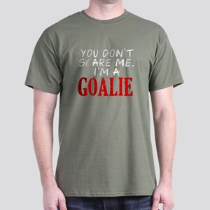 You Don't Scare Goalie Dark T-Shirt