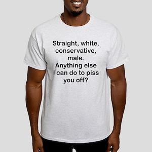 Straight, White...(BL) T-Shirt