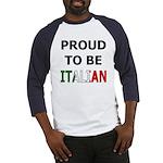 Proud to be Italian Baseball Jersey