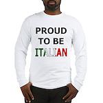 Proud to be Italian Long Sleeve T-Shirt