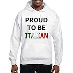 Proud to be Italian Hooded Sweatshirt