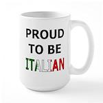 Proud to be Italian Large Mug