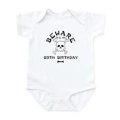 Beware: My 89th Birthday Infant Bodysuit