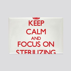 Keep Calm and focus on Sterilizing Magnets