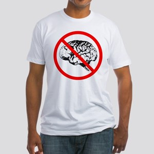 No Brain Fitted T-Shirt