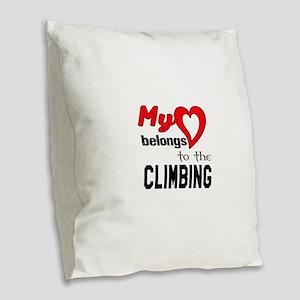My Heart belongs to the Climbi Burlap Throw Pillow