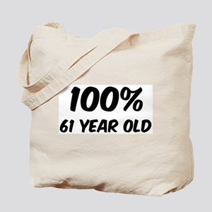 100 Percent 61 Year Old Tote Bag