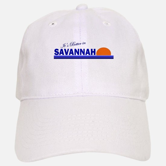 Its Better in Savannah, Georg Baseball Baseball Cap