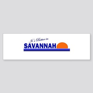 Its Better in Savannah, Georg Bumper Sticker