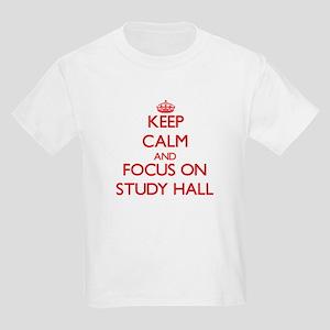 Keep Calm and focus on Study Hall T-Shirt