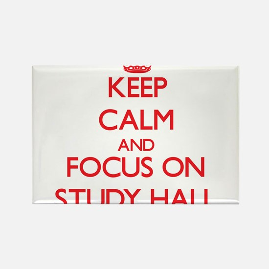 Keep Calm and focus on Study Hall Magnets