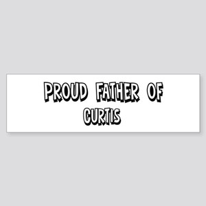 Father of Curtis Bumper Sticker
