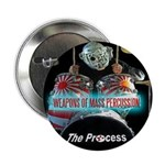 "Weapons Of Mass Percussion 2.25"" Button (10 P"