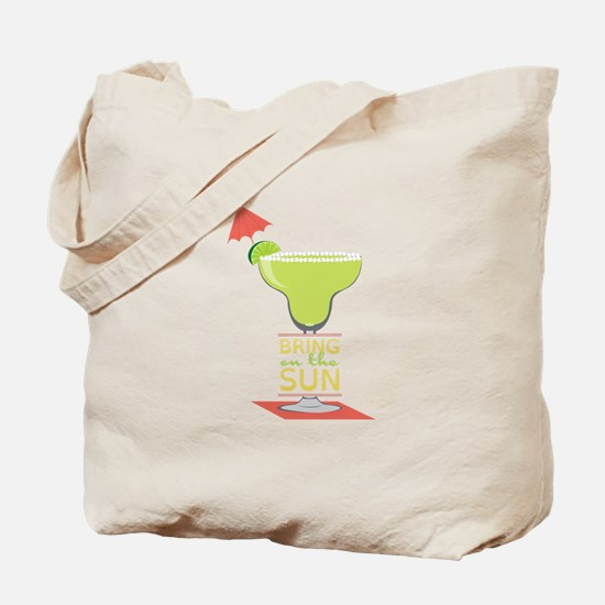 Bring On The Sun Tote Bag