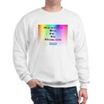 Artists Do It In Color Sweatshirt