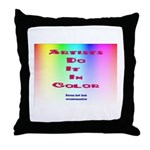Artists Do It In Color Throw Pillow