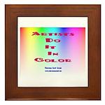 Artists Do It In Color Framed Tile