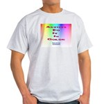 Artists Do It In Color Light T-Shirt