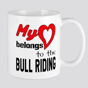 My Heart belongs to the Bull Rid 11 oz Ceramic Mug