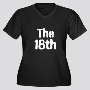 The 18th Of Month Plus Size T-Shirt